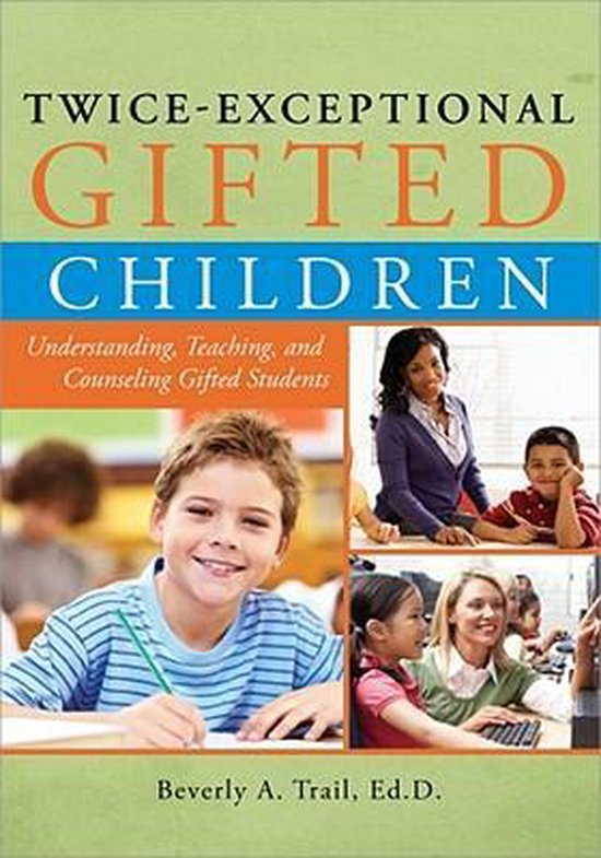 Twice Exceptional Gifted Childeren